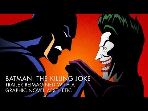 Someone Reimagined the Batman: The Killing Joke Trailer with a Graphic Novel Aesthetic, and Now We Need a Full Movie for This