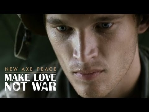 The New Axe Ad About Making Love, Not War Is Surprisingly Amazing